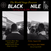 BLACK NILE: The Brothaz SHAW - AARON 'n LAWRENCE · DwighTrible Presents @ The World STAGE