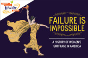 Failure is Impossible: A History of Women's Suffrage in America