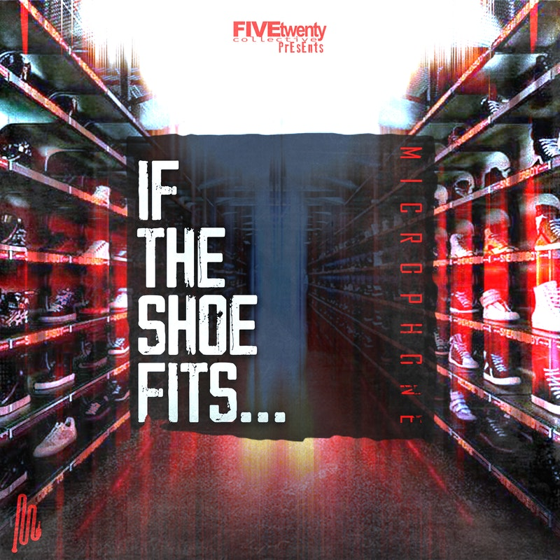 "Philly Rapper Microphone Drops His New single Called ""If the Shoe Fits"""