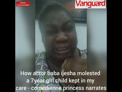 Comedienne Princess in tears as she narrates how Baba Ijesha allegedly defiled 7-yr-old foster child