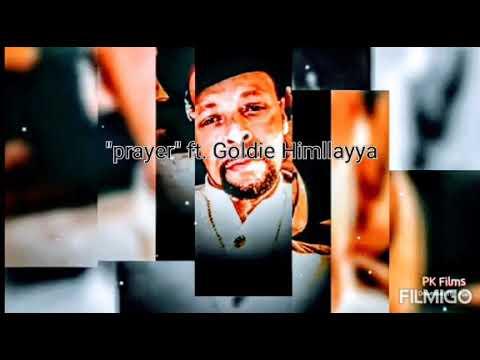 """Title""""Prayer"""" ft. Goldie Himllayya!"""
