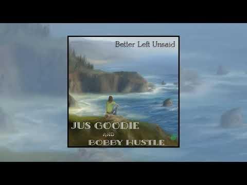 Jus Goodie & Bobby Hustle - Better Left Unsaid (OFFICIAL AUDIO) | Reggae 2021