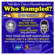 Who Sampled? Hip Hop Trivia Game with Ren the Vinyl Archaeologist and Cosmo Baker