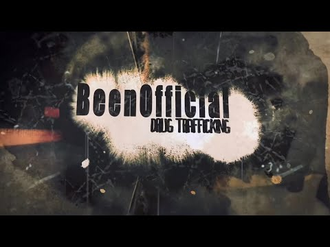 BeenOfficial - Drug Trafficking (New Official Lyric Video) (Prod. By Adwerdz) (On Q Visuals)