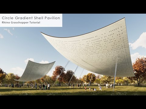 Circle Gradient Shell Pavilion Rhino Grasshopper Tutorial