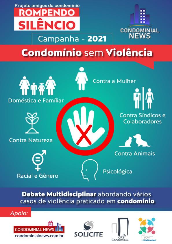 Campanha Rompendo Silêncio Intensifica Debate com o Tema Condomínio Sem Violência