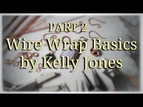 Part 2, Wire Wrap Basics.