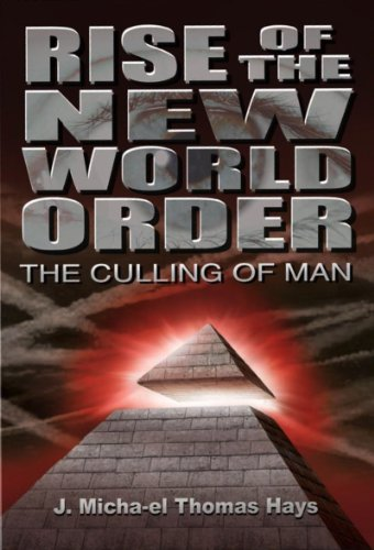 Rise of the New World Order - The Culling of Man
