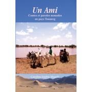 un-ami-contes-et-paroles-nomades-en-pays-touareg