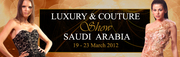 Luxury & Couture Show Saudi Arabia 2012