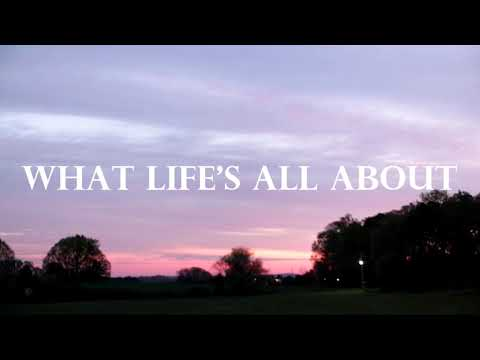 What Lifes All About (Official video)