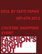 Soul By Tapti Tapan, Fashion Night Out!!!
