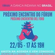 Próximo encuentro del Foro La danza India en Brasil (FADINB) - Próximo encontro do Fórum a A Dança Indiana no Brasil