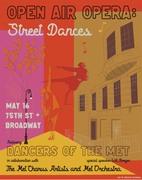 Dancers of the Met, live outdoors