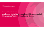 Audience Insight Conference Wales