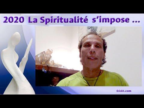 La Spiritualité s'Impose ... Réflexion - Comprendre le monde en ces temps particuliers - Erickh
