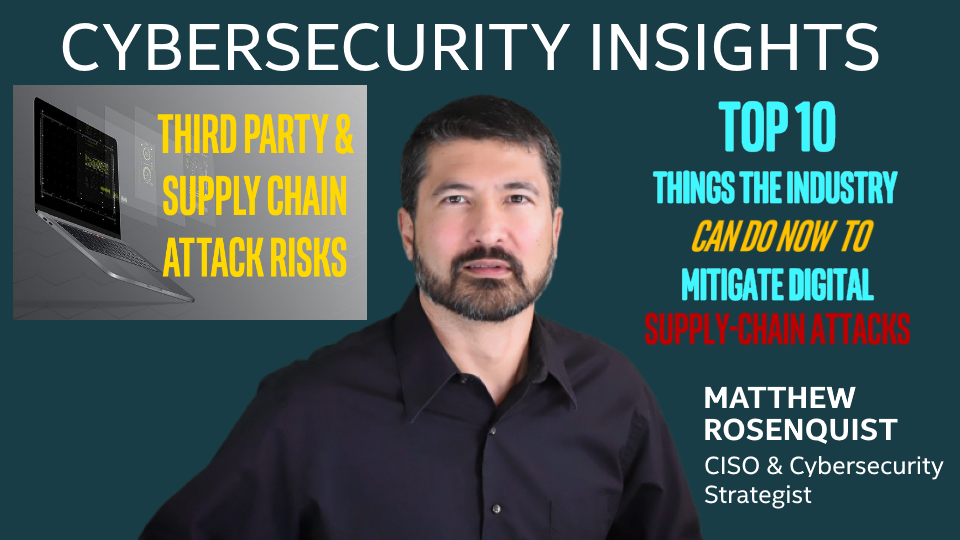 Top 10 Things the Industry Can Do Now to Mitigate Digital Supply-Chain Attacks!