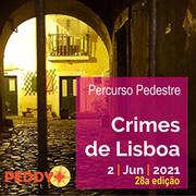 """PERCURSO PEDESTRE: """"Crimes de Lisboa"""" (28ª Edição)"""