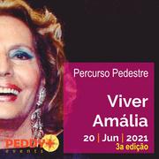 """PERCURSO PEDESTRE: """"Viver Amália"""" (3ª Edição)"""