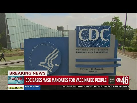 CDC eases mask mandate for vaccinated people