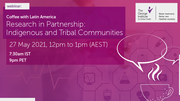 Research in partnership: Indigenous and Tribal communities