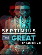 I Am Fashion 2.0 by Septimius The Great