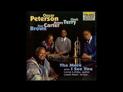 Oscar Peterson The More I See You
