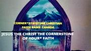 CORNER*3:16*STONE CHRISTIAN FAITH CANADA BASE