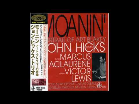 John Hicks Trio Moanin' Portrait Of Art Blakey