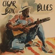 Cigar Box Blues