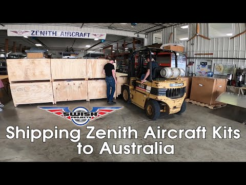 Shipping Zenith Aircraft Kits (by 40-ft container) to Australia