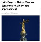 Latin Dragons Nation Member Sentenced to 240 Months Imprisonment