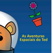 CRIANÇAS: As Aventuras Espaciais do Ted