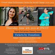 Mark DeGarmo Dance Broadcasts its Virtual Salon Performance Series for Social Change 2020-21