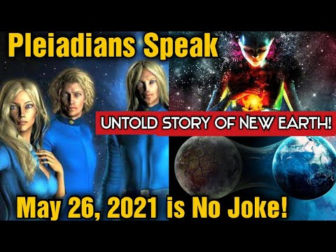 """Pleiadians said, """"Don't Miss it. This Event Occurs in 75,000 Year Cycle"""" & New Earth (2021)"""