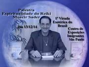 Palestra de Moacir Sader sobre Reiki em São Paulo:13-12-14