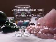 Curso basico de cristais fisicos e como tratar os chacras