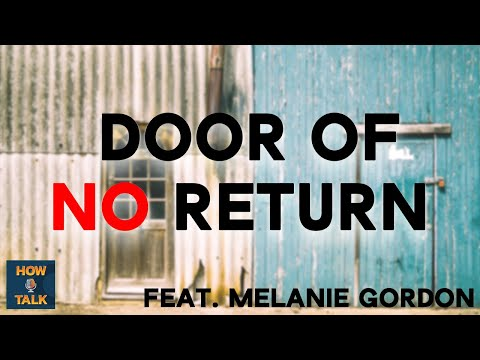 Door of No Return (feat. Melanie Gordon)