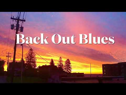 Back Out Blues