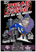 "Dead Mans Curve "" Wild Weekend 10"""