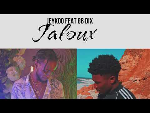 JEYKOO - Jaloux feat Gb dix (version audio) 2021