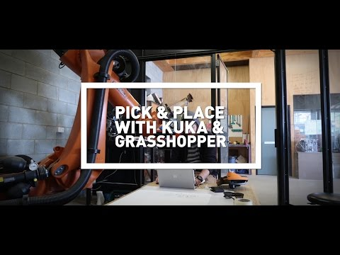 Pick and Place with KUKA Robot and Grasshopper