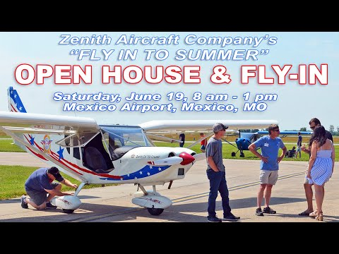 """Zenith Aircraft's """"Fly-In to Summer"""" Open House Preview"""