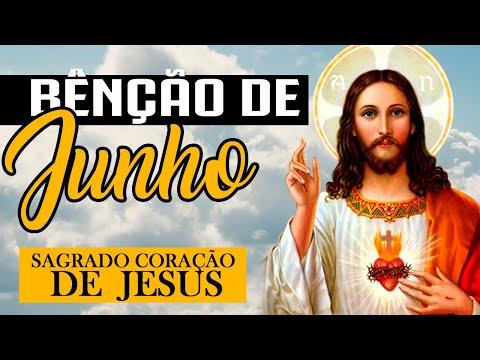ORAÇÃO DE JUNHO | Benção do Sagrado Coração de Jesus