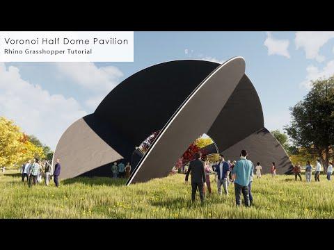 Voronoi Half Dome Pavilion Rhino Grasshopper Tutorial
