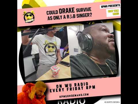 Friday!@8pm S2EP8...The Double Treat EP!Drake Survive as a R&B Singer Only?@Goattalkradiolive