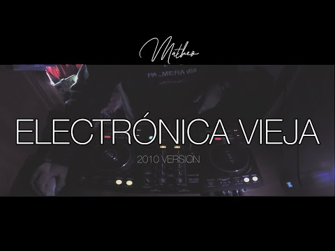 Set Electronica Vieja (2010 Version) | #StereoLove | By Matheo