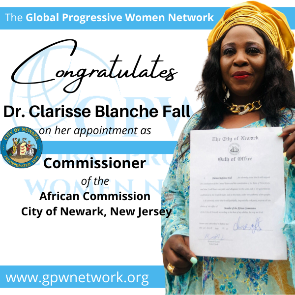 Congratulations to Dr. Clarisse Blanche Fall on her appointment as   Commissioner  of the  African Commission  City of Newark, New Jersey