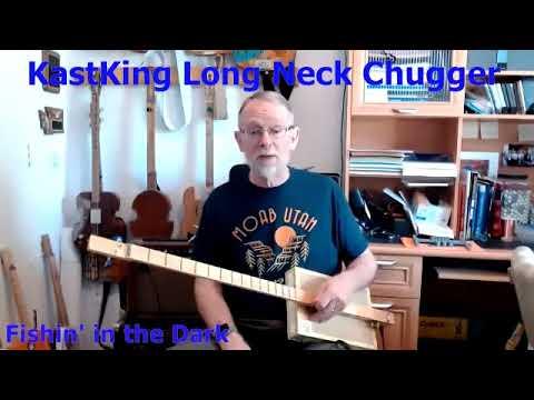 Fishin' in the Dark: KastKing Long Neck 2-String Chugger Cigar Box Guitar