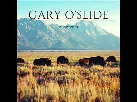 Gary O'Slide  Bloodsun